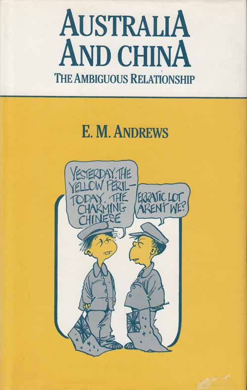 Image for Australian and China.  The Ambiguous Relationship