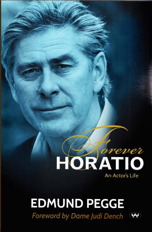 Image for Forever Horatio An Actor's Life (Tales from a Strolling Player)