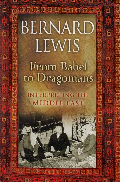 Image for From Babel to Dragomans.  Interpreting The Middle East
