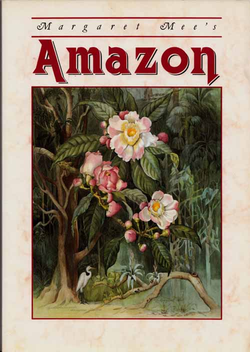 Image for Margaret Mee's Amazon.  Paintings of Plants from Brazilian Amazonia
