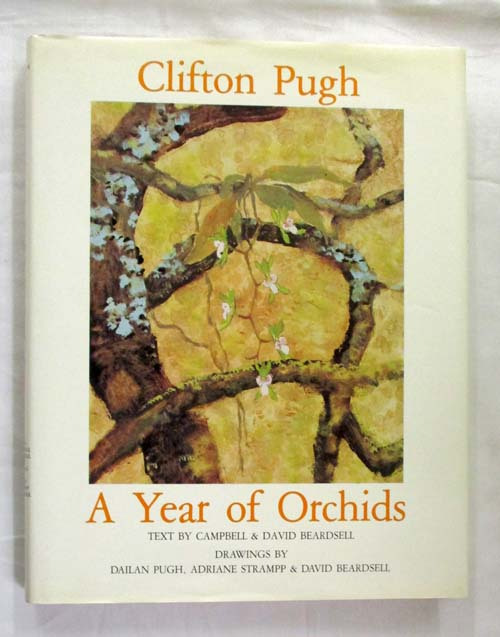 Image for Clifton Pugh A Year of Orchids [Signed by Clifton Pugh]
