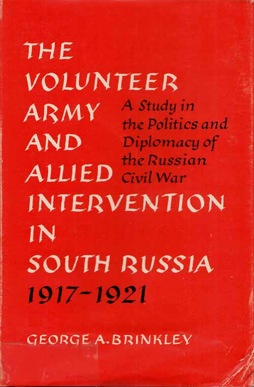 Image for The Volunteer Army and Intervention in South Russia 1917-1921