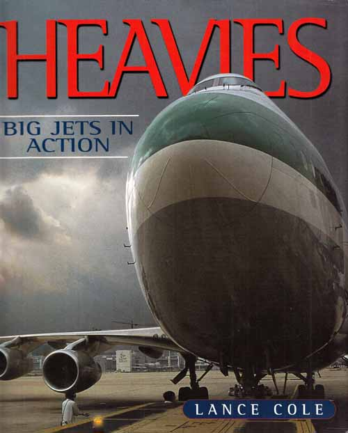 Image for Heavies.  Big Jets in Action.