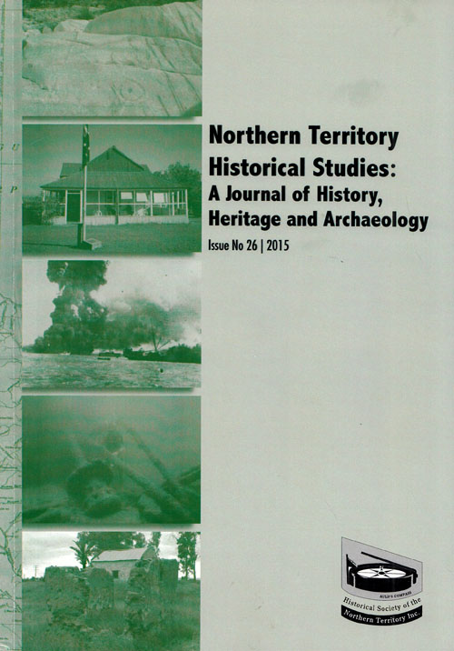 Image for Journal of Northern Territory History A Journal of History Heritage and Archaeology Issue No 26 2015
