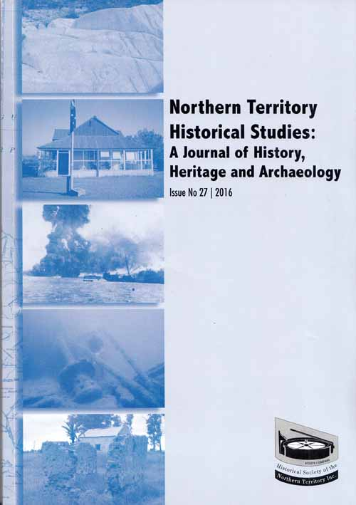 Image for Journal of Northern Territory History A Journal of History Heritage and Archaeology Issue No 27 2016