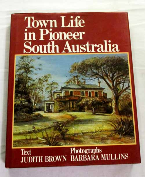 Image for Town Life in Pioneer South Australia
