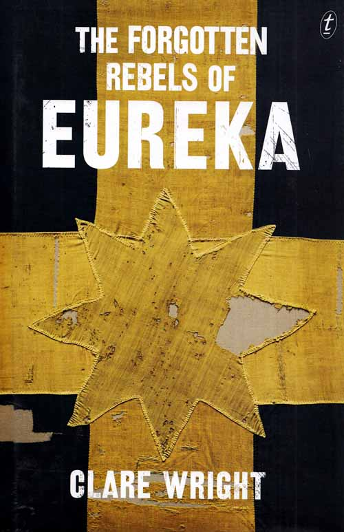 Image for The Forgotten Rebels of Eureka