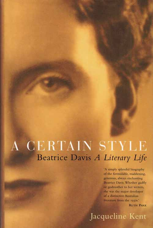 Image for A Certain Style.  Beatrice Davis A Literary Life
