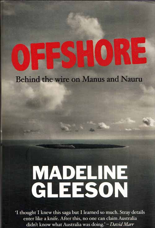 Image for Offshore.  Behind the Wire on Manus and Nauru