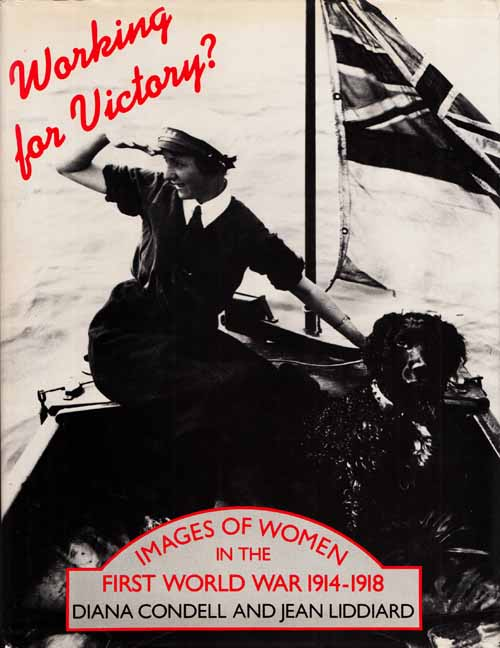 Image for Working for Victory.  Images of Women in the First World War 1914-1918