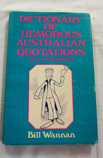 Image for Dictionary of Humorous Australian Quotations and Anecdotes