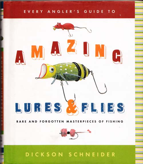 Image for Every Angler's Guide to Amazing Lures and Flies