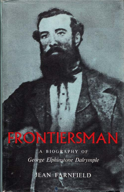 Image for Frontiersman. A Biography of George Elphinstone Dalrymple