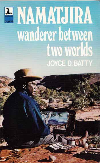 Image for Namatjira Wanderer Between Two Worlds (Signed by Author)