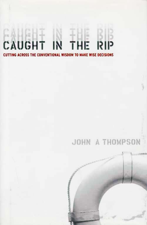 Image for Caught in The RIP.  Cutting Across The Conventional Wisdom to Make Wise Decisions.