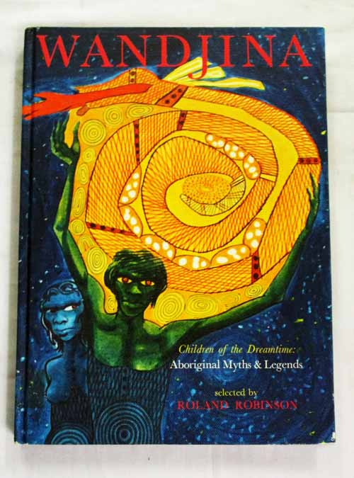 Image for Wandjina Children of the Dreamtime Aboriginal Myths and Legends
