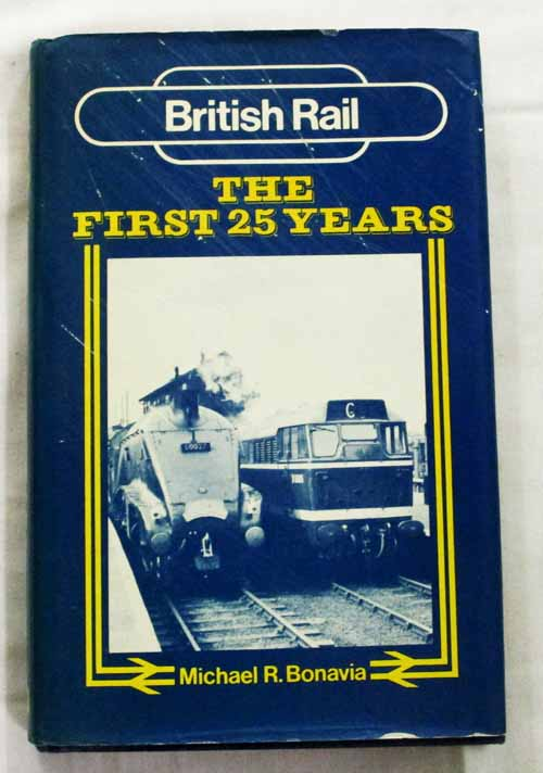Image for British Rail The First 25 Years