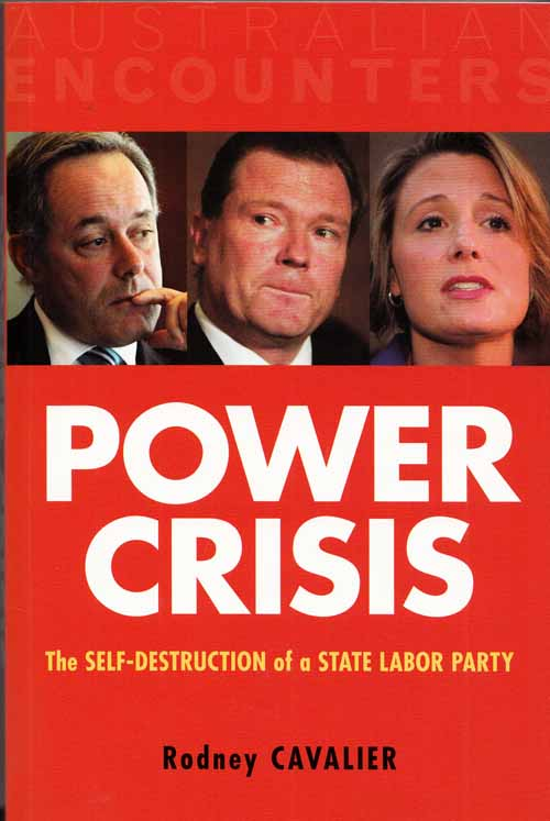 Image for Power Crisis The Self-Destruction of a State Labor Party