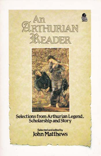Image for An Arthurian Reader A Selection of Lost Classics from Arthurian Literature
