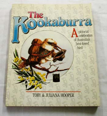 Image for The Kookaburra.  A pictorial celebration of Australia's best-loved bird