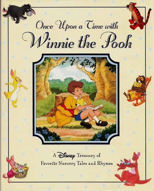 Image for Once Upon a Time with Winnie the Pooh. A Disney Treasury of Favourite Nursery Tales and Rhymes