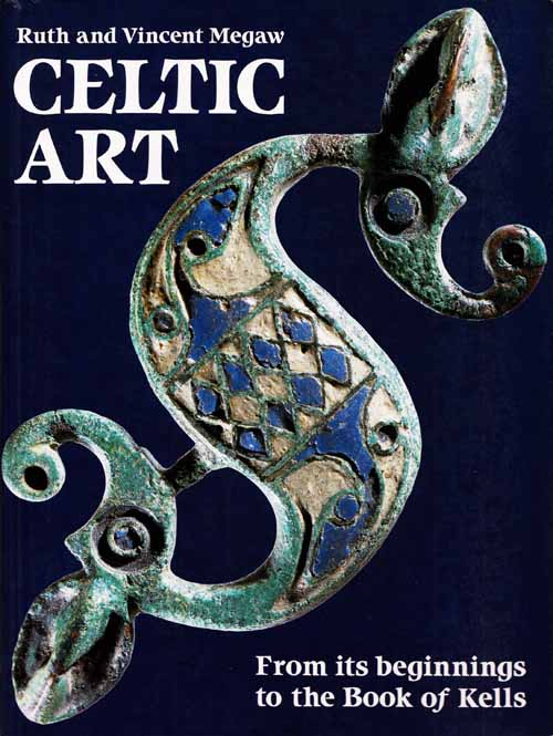 Image for Celtic Art From its Beginnings to the Book of Kells