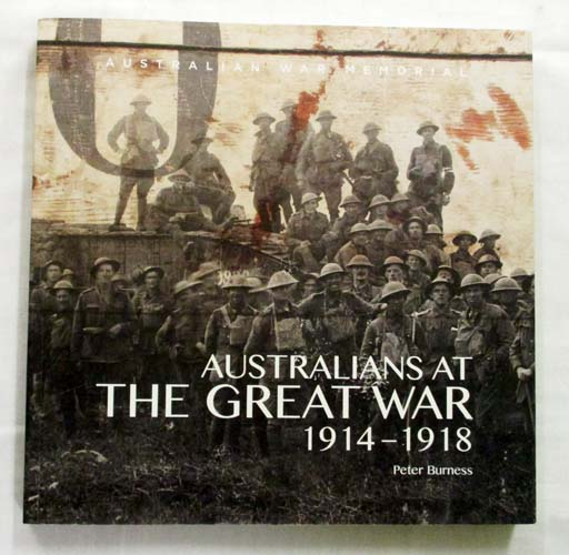 Image for Australians at The Great War 1914-1918