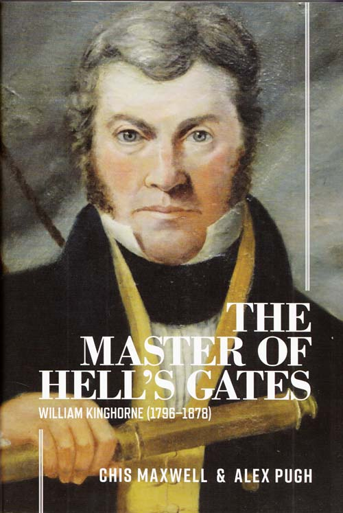 Image for The Master of Hell's Gates: William Kinghorne (1796 - 1878)