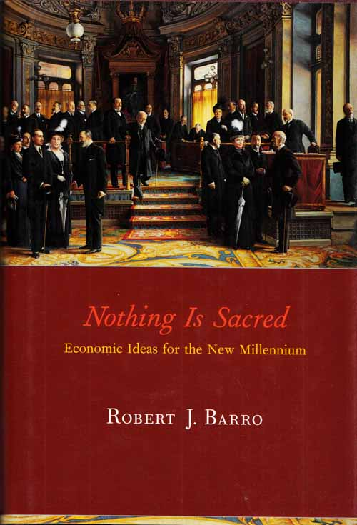 Image for Nothing is Sacred.  Economic Ideas for the New Millennium
