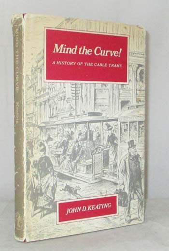 Image for Mind the Curve! A History of the Cable Tram
