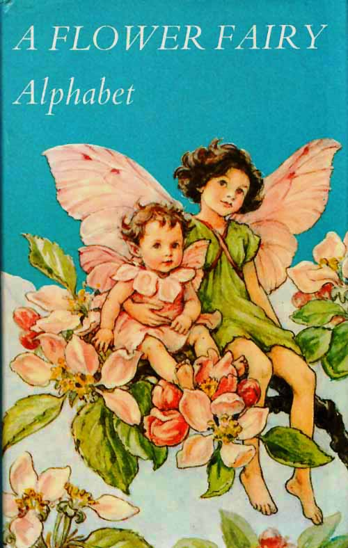 Image for A Flower Fairy Alphabet Poems and Pictures