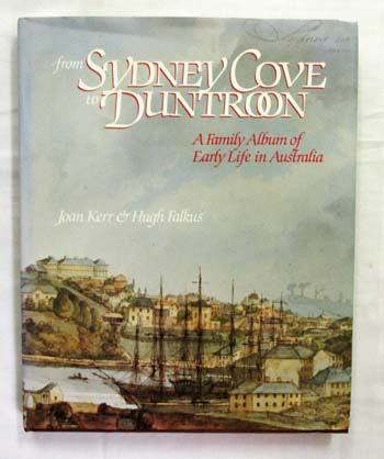 Image for From Sydney Cove to Duntroon. A Family Album of Early Life in Australia