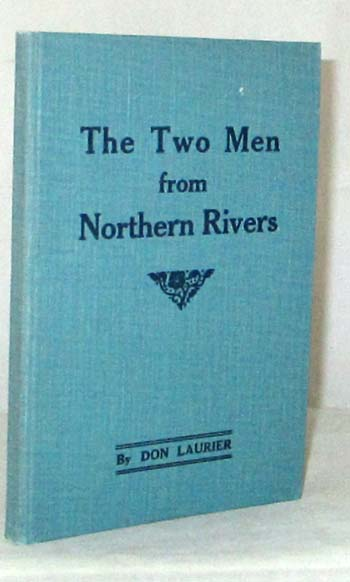 Image for The Two Men from Northern Rivers An enthralling Real Australian Life Story. Comedy  Tragedy Romance