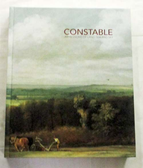 Image for Constable.  Impressions of Land, Sea and Sky