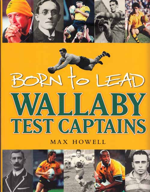 Image for Born to Lead Wallaby Test Captains