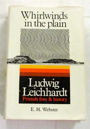 Image for Whirlwinds in the Plain: Ludwig Leichhardt - friends, foes and history