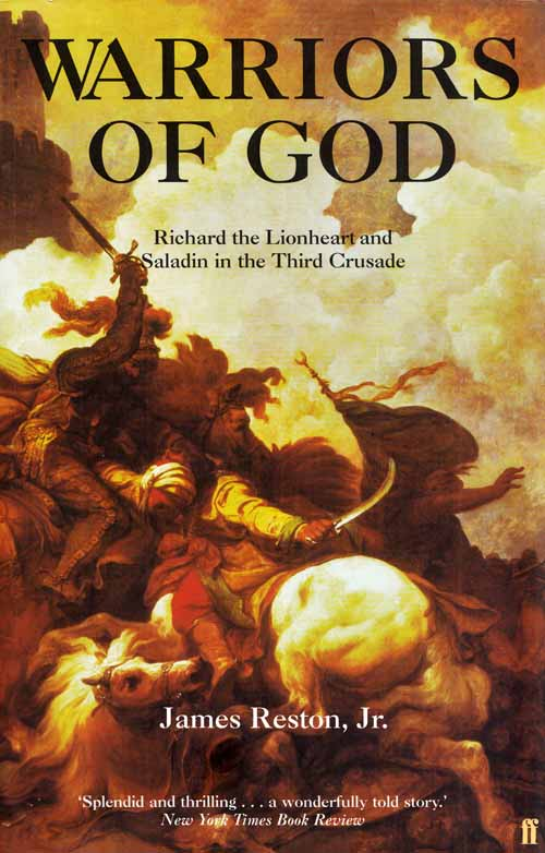 Image for Warriors of God. Richard the Lionheart and Saladin in the Third Crusade