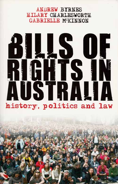 Image for Bills of Rights in Australia.  History, Politics and Law