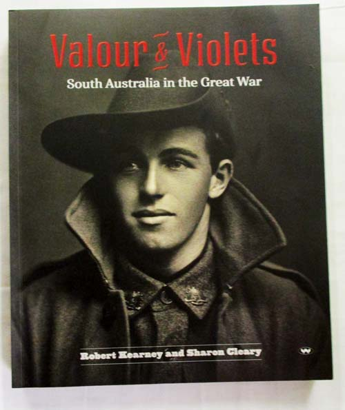 Image for Valour and Violets South Australia in the Great War