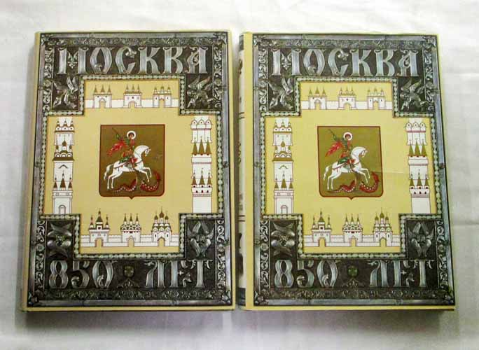 Image for Moscow 850th Anniversary Jubilee Edition in Two Volumes