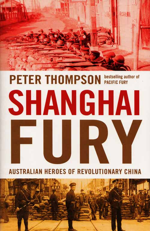 Image for Shanghai Fury.  Australian Heroes of Revolutionary China