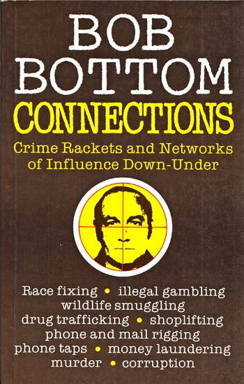 Image for Connections Crime rackets and Networks of Inflence Down-Under