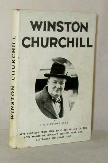 Image for A Condensed Life of the Right Honourable Winston Leonard Spencer Churchill, C.H. Prime Minister of Great Britain. With Impressions formed from a study of his Literary Works and from collateral reading