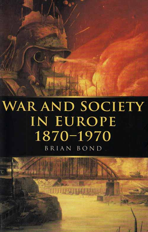Image for War and Society in Europe 1870-1970