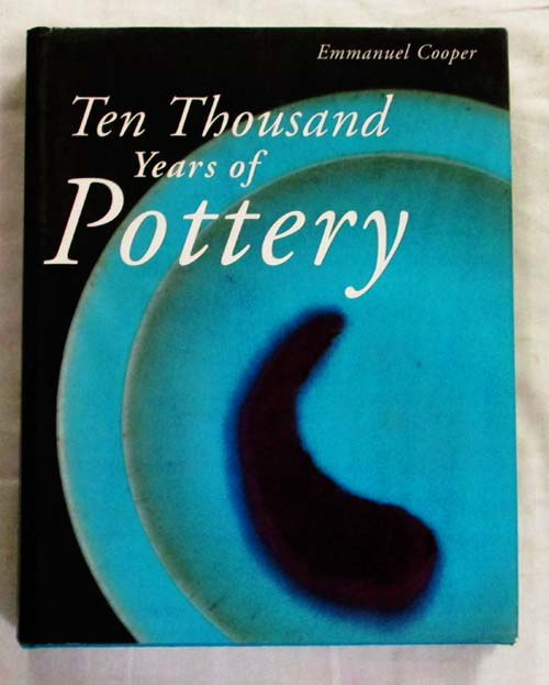 Image for Ten Thousand Years of Pottery