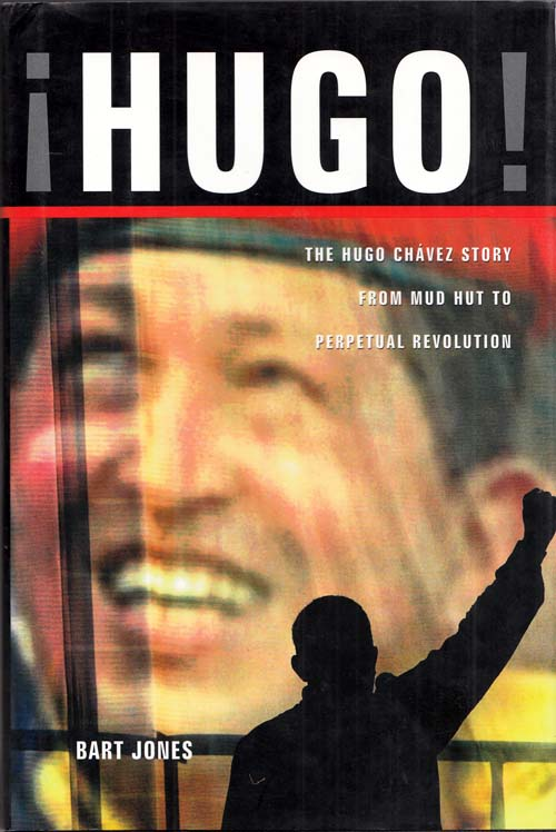 Image for iHugo! The Hugo Chavez Story from Mud Hut to Perpetual Revolution
