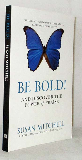 Image for Be Bold! and Discover the Power of Praise