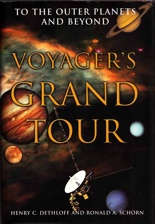 Image for Voyager's Grand Tour.  To the Outer Planets and Beyond