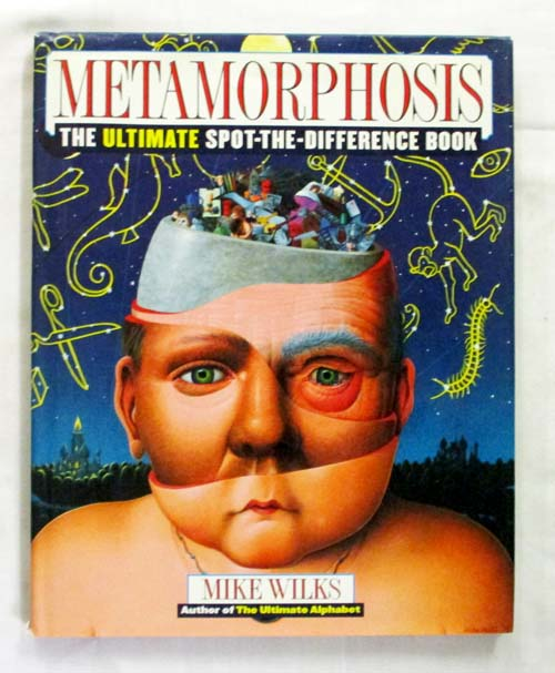 Image for Metamorphosis.  The Ultimate Spot the Difference Book.