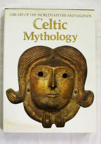 Image for Celtic Mythology (Library of the World's Myths and Legends)